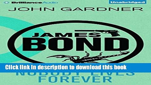 Download Nobody Lives Forever (James Bond Series) Ebook Online