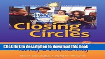 Read Books Closing Circles: 50 Activities for Ending the Day in a Positive Way ebook textbooks