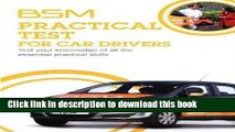 Read BSM Practical Test For Car Drivers - Test your knowledege of all the practical skills by AA
