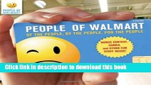 Download People of Walmart: Of the People, By the People, For the People PDF Free
