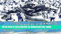 Read The Uncrowned Champs: How the 1963 San Diego Chargers Would Have Won the Super Bowl Ebook