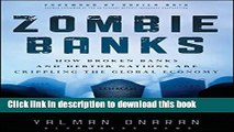 Read Books Zombie Banks: How Broken Banks and Debtor Nations Are Crippling the Global Economy
