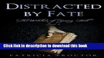 Read Distracted by Fate (Witches of Spring Hill) (Volume 4)  PDF Free