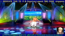 I   DEDICATE  THIS  TO   P. B. Sreenivas Legend  TMS  FANS   singapore  (RAVICHANDAR)