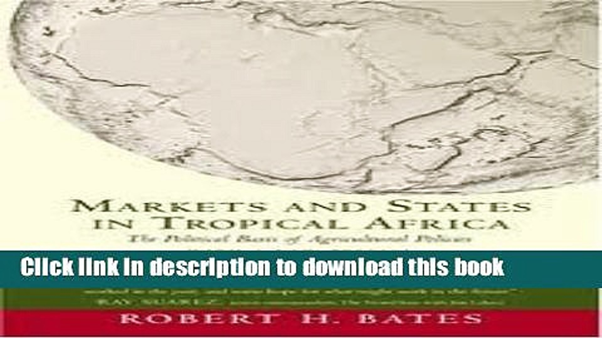 Read Books Markets and States in Tropical Africa: The Political Basis of Agricultural Policies,
