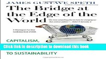 Read Books The Bridge at the Edge of the World: Capitalism, the Environment, and Crossing from