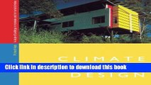 Climate responsive design : a study of buildings in moderate and hot humid climates
