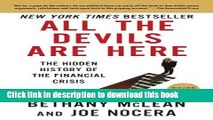 Read Books All the Devils Are Here: The Hidden History of the Financial Crisis ebook textbooks