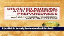 Download Disaster Nursing and Emergency Preparedness: for Chemical, Biological, and Radiological