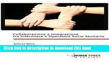 [PDF]  Collaborazione e integrazione tra Infermiere e Operatore Socio Sanitario  [Download] Online