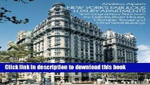 Read New York s Fabulous Luxury Apartments: with Original Floor Plans from the Dakota, River