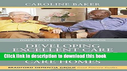 [PDF]  Developing Excellent Care for People Living with Dementia in Care Homes  [Read] Online