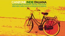 V.A - Best Indie Italian Mix 2 Hours Top Hip Hop, Pop, Rock Alternative - Canzone Indie Italiana