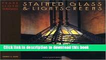 Read Frank Lloyd Wright s Stained Glass   Lightscreens  Ebook Online