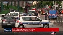 Prise d'otages dans une Eglise en France, le prêtre égorgé