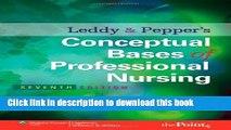 Read Leddy   Pepper s Conceptual Bases of Professional  Nursing (Conceptual Basis of Professional