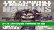 Download The Terrible Thing That Happens PDF Online