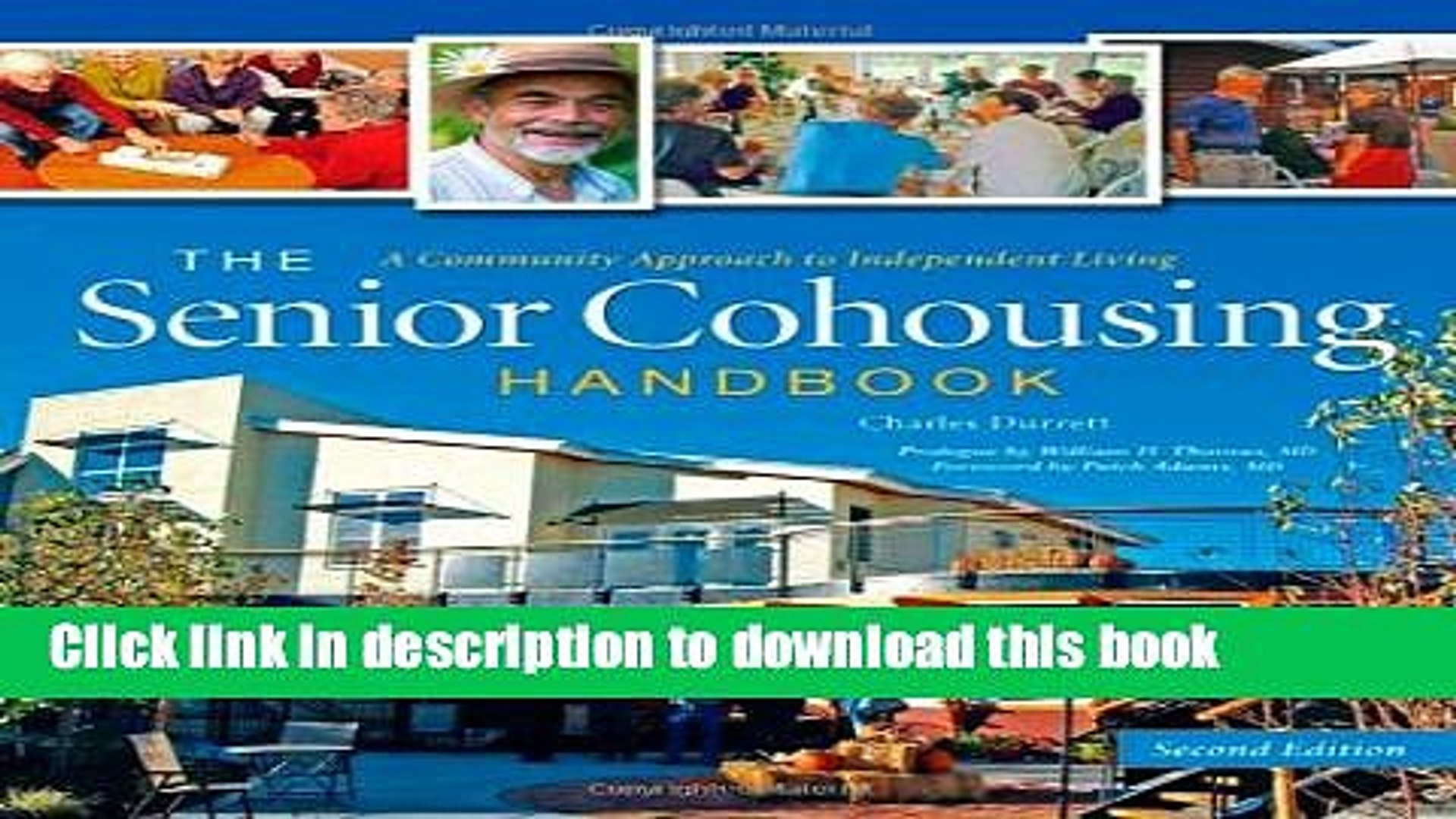 The Senior Cohousing Handbook, 2nd Edition: A Community Approach to Independent Living