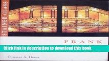 Download Frank Lloyd Wright Stained Glass Portfolio  PDF Online