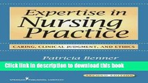 [PDF] Expertise in Nursing Practice: Caring, Clinical Judgment, and Ethics [Download] Online