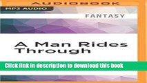 Download A Man Rides Through (Mordant s Need) PDF Online
