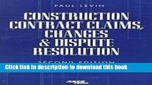 [PDF]  Construction Contract Claims, Changes   Dispute Resolution  [Download] Online