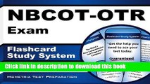 Read NBCOT-OTR Exam Flashcard Study System: NBCOT Test Practice Questions   Review for the