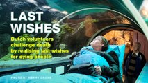 Last Wishes: Dutch volunteers challenge death by realising last wishes for dying people