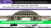Read Science and Political Controversy: A Reference Handbook (Contemporary World Issues) Ebook