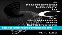 Read A Numerical Library in C for Scientists and Engineers (Symbolic   Numeric Computation) Ebook
