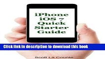 Read iPhone iOS 7 Quick Starter Guide (For iPhone 4, iPhone 4s, iPhone 5, iPhone 5s, and iPhone