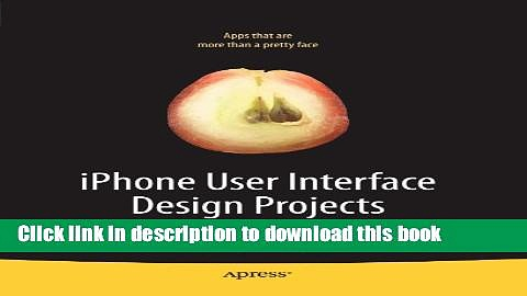 Read iPhone User Interface Design Projects Ebook Free