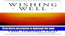 Read Wishing Well: Making Your Every Wish Come True Ebook Online