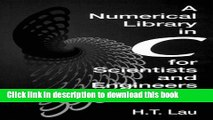 Read Book A Numerical Library in C for Scientists and Engineers (Symbolic   Numeric Computation)