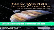 Read Books New Worlds in the Cosmos: The Discovery of Exoplanets E-Book Free