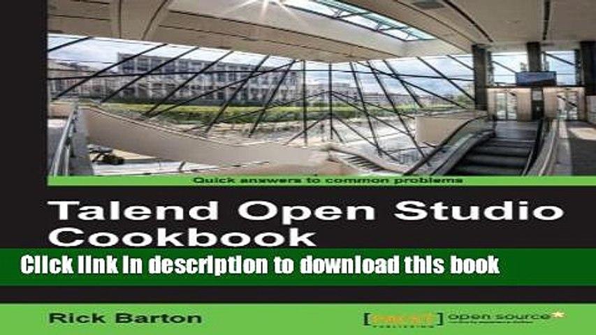 Download Talend Open Studio Cookbook PDF Online