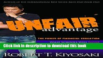 Download Books Unfair Advantage: The Power of Financial Education ebook textbooks