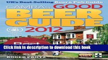 Read Books Good Beer Guide 2012: The Complete Guide to the UK s Best Pubs E-Book Free