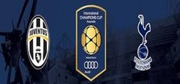 Full Highlights HD - Juventus 2 - 1 Tottenham Hotspur - International Champions Cup - 26.07.2016