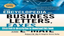 Read The Encyclopedia of Business Letters, Faxes, and Emails: Features Hundreds of Model Letters,