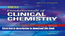 Read Book Tietz Fundamentals of Clinical Chemistry, 6e (Fundamentals of Clinical Chemistry