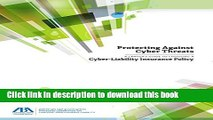 [PDF]  Protecting Against Cyber Threats: A Lawyer s Guide to Choosing a Cyber-Liability Insurance