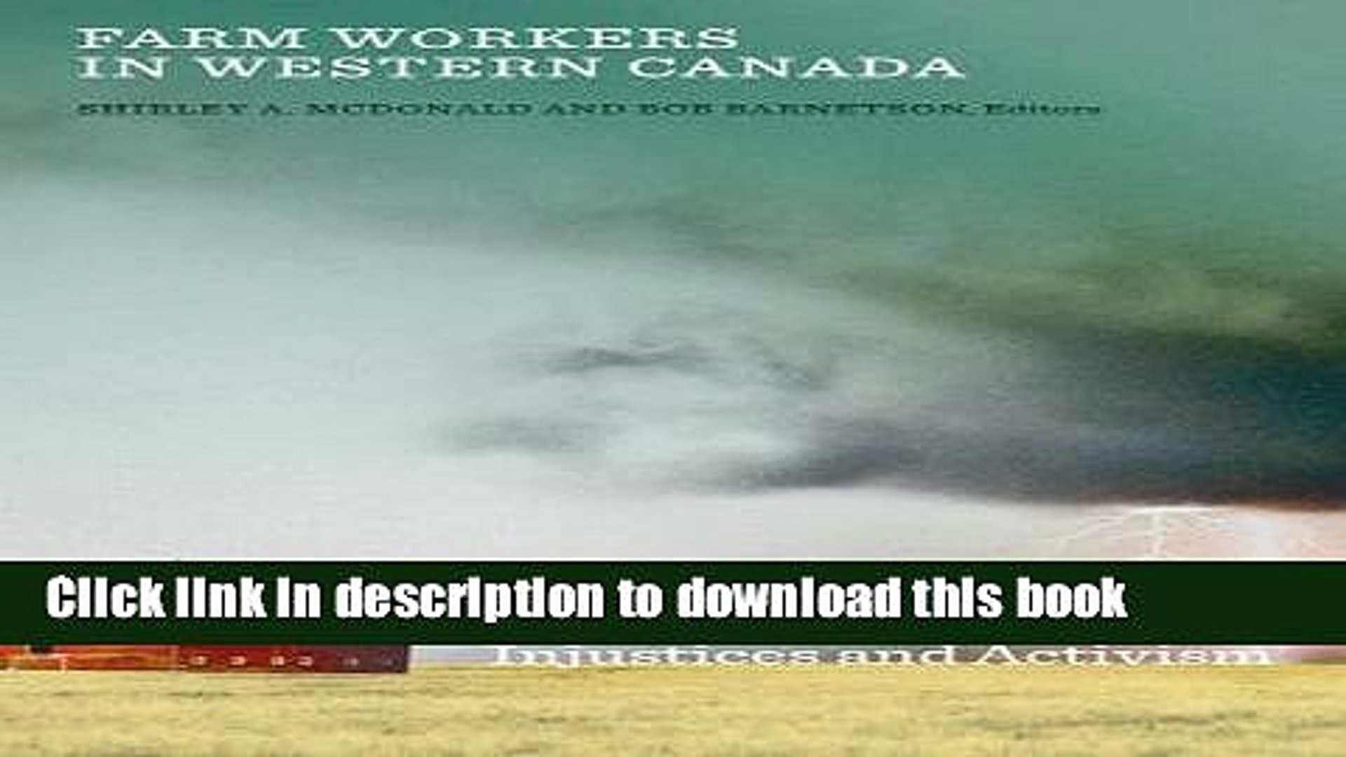 [PDF]  Farm Workers in Western Canada: Injustices and Activism  [Download] Online