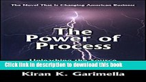 Read Books The Power of Process: Unleashing the Source of Competitive Advantage ebook textbooks