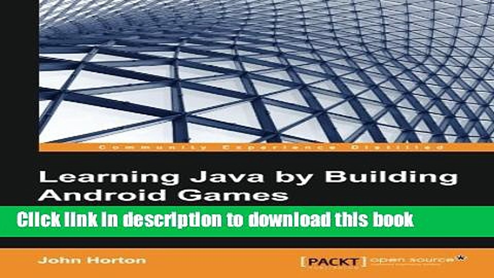 Read Book Learning Java by Building Android Games - Explore Java Through Mobile Game Development