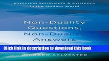 Read Non-Duality Questions, Non-Duality Answers: Exploring Spirituality and Existence in the