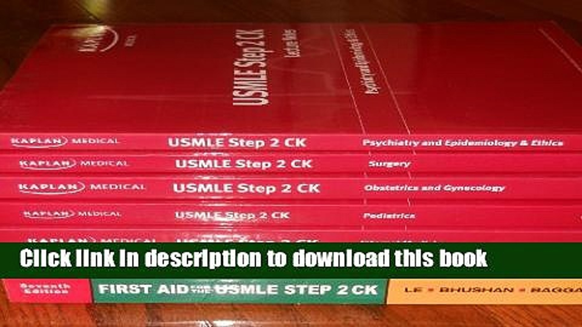 Read Kaplan Usmle Step 2 Ck Lecture Notes - 5 Books 2008 Edition, First Aid  For the USMLE, Step-Up
