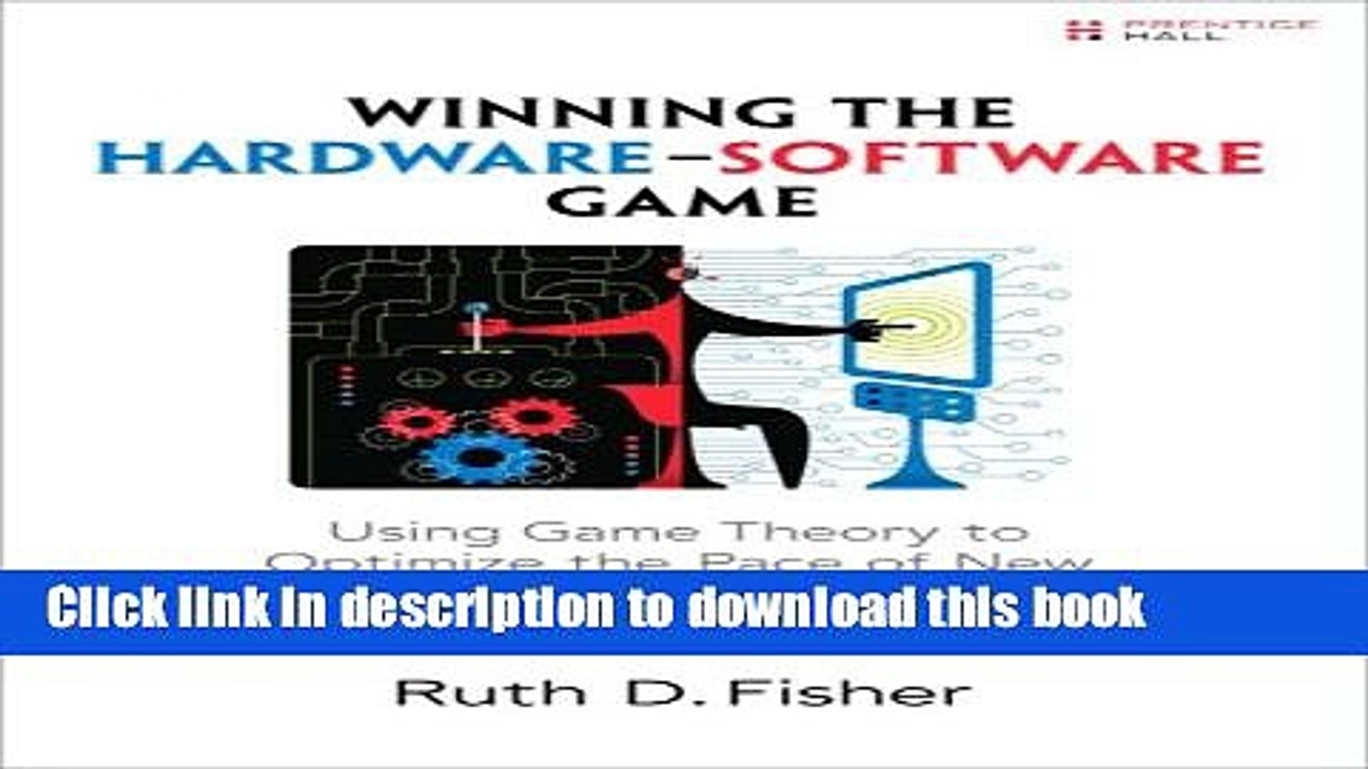 Read Winning the Hardware-Software Game: Using Game Theory to Optimize the Pace of New Technology