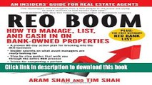 Read REO Boom: How to Manage, List, and Cash in on Bank-Owned Properties: An Insiders  Guide for