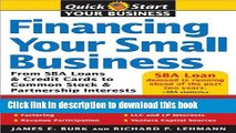 Download Financing Your Small Business: From SBA Loans and Credit Cards to Common Stock and